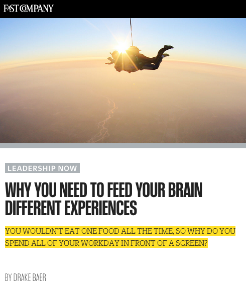 Fast Company: Why you need to feed your brain different experiences